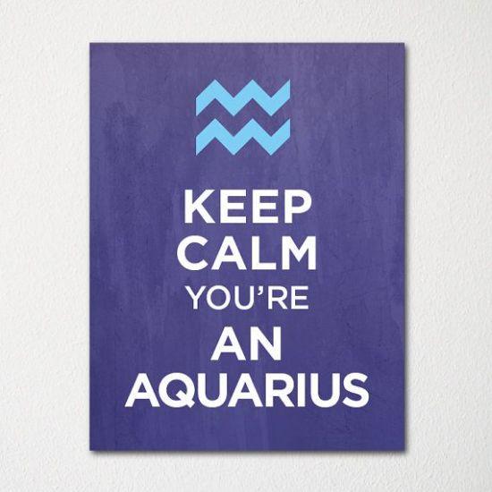 keep-calm-youre-an-aquarius-8x10-fine